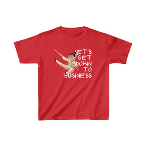 Let's Get Down to Business - Mulan Quote Kids T-Shirt