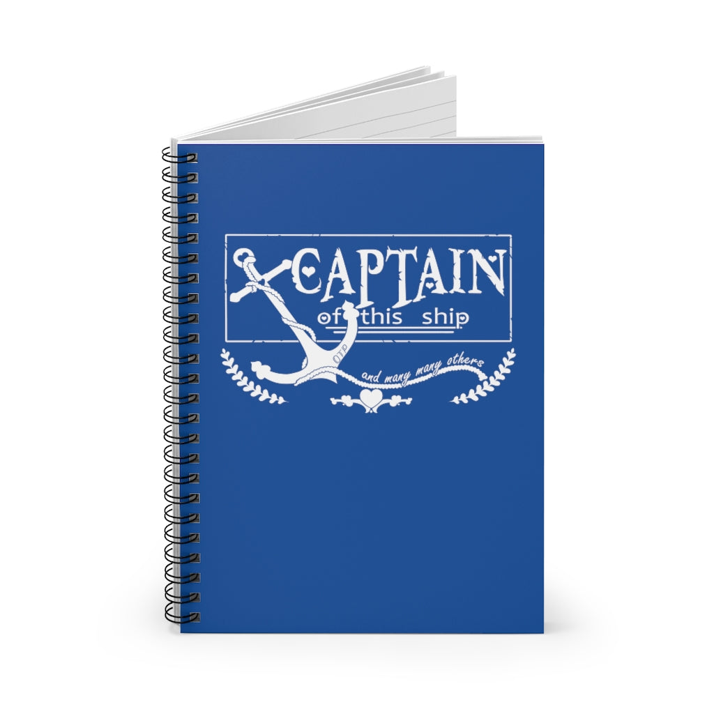 Captain of This Ship - Fandom Spiral Notebook - Ruled Line