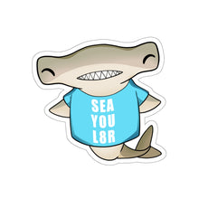 Load image into Gallery viewer, Sea You Later - Cute Hammerhead Shark Pun Vinyl Sticker