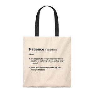 Patience Definition - Funny Tote Bag