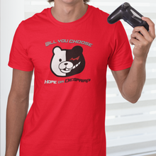 Load image into Gallery viewer, Hope or Despair? - Danganronpa - MonoKuma T-Shirt