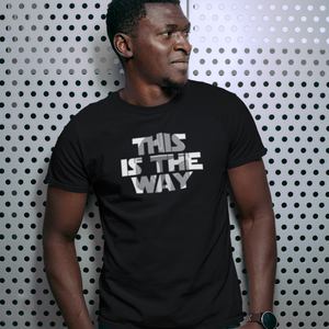This is the Way - Star Wars: The Mandalorian T-Shirt