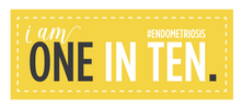 Load image into Gallery viewer, I AM ONE IN TEN. #ENDOMETRIOSIS Sticker