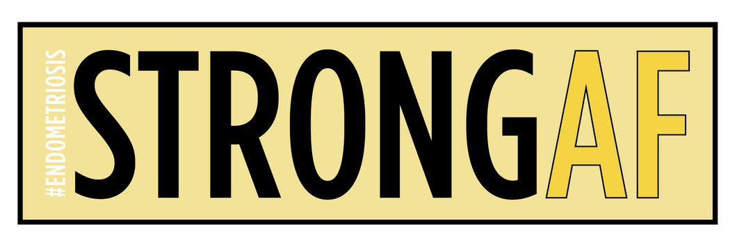 STRONG AF #ENDOMETRIOSIS Sticker