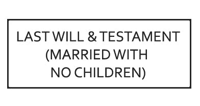TESTAMENTARY WILL TEMPLATE: MARRIED WITH NO CHILDREN - ONTARIO, CANADA