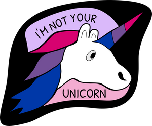 I'm Not Your Unicorn Pin