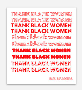 THANK BLACK WOMEN STICKER