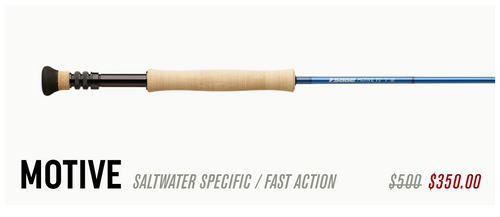 Sage MOTIVE Saltwater Fly Rods - SALE!!! Only a few left!