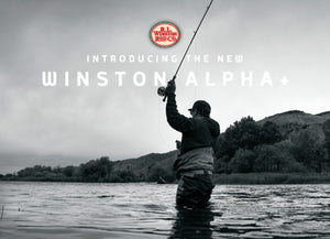 Winston ALPHA+ Fly Rods - NEW!