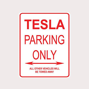 Tesla Parking Only Aluminium Street Sign