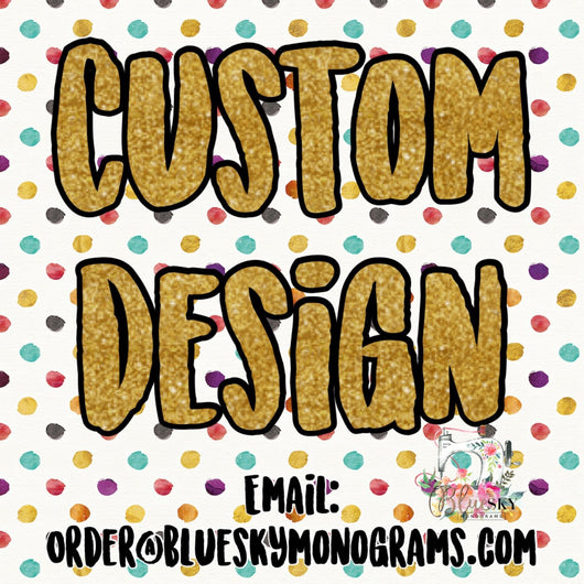 Add On: Custom Design