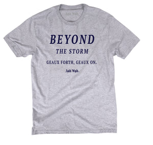 """Beyond The Storm"" Shirt"