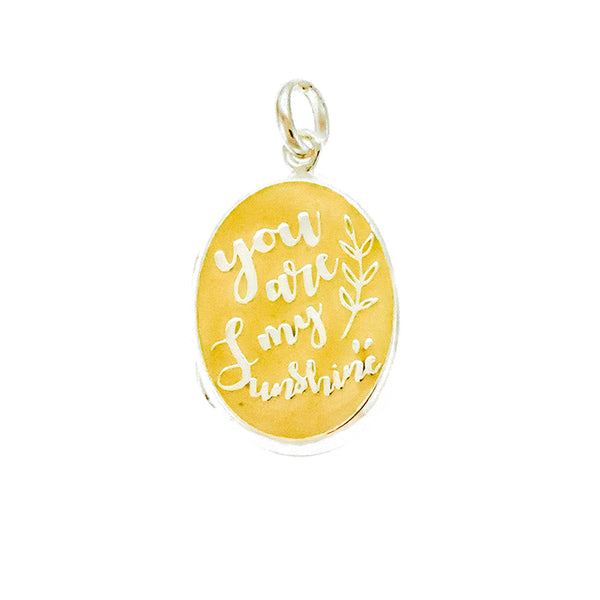 You Are My Sunshine Locket