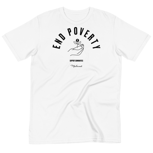 Goal 1 No Poverty White T-Shirt from makusudi and Kevue.com
