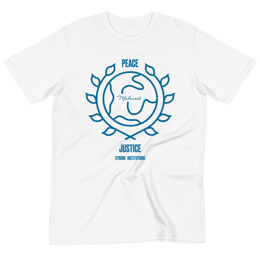 Goal 16 Peace Justice and Strong Institutions T-Shirt from makusudi and Kevue.com