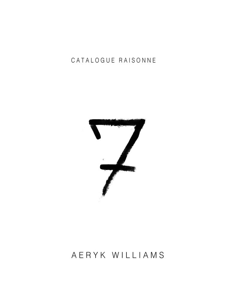 Aeryk Williams Catalogue Raisonne Vol. V II