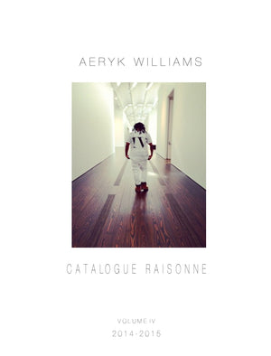 Aeryk Williams Catalogue Raisonne Vol. IV-Aeryk Studio-Aeryk Studio