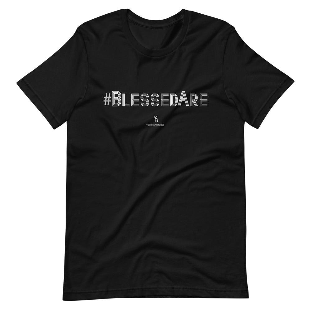 #BlessedAre - Christian T-Shirt Unisex Fit (Black)