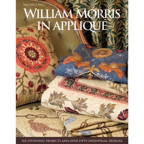 William Morris in Applique by Michele Hill