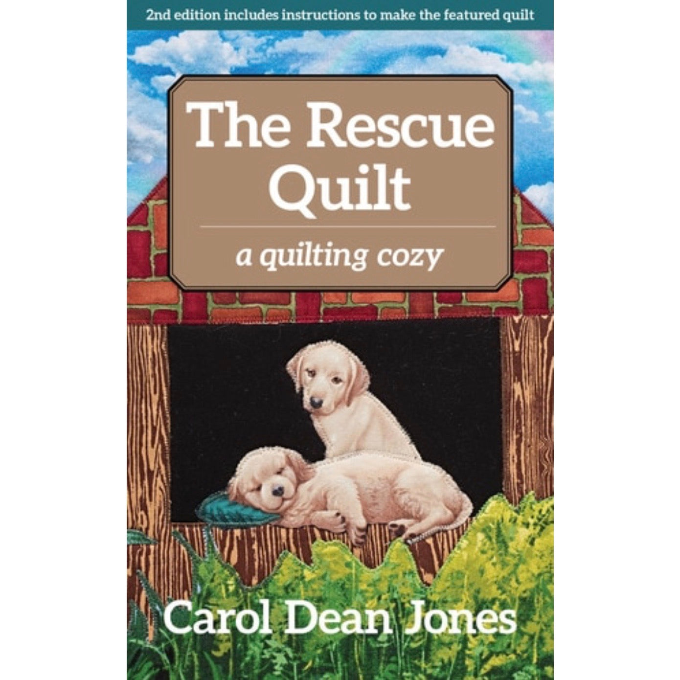 The Rescue Quilt - Book 7 - Carol Dean Jones