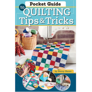 Quilting Tips & Tricks by Penny Haren