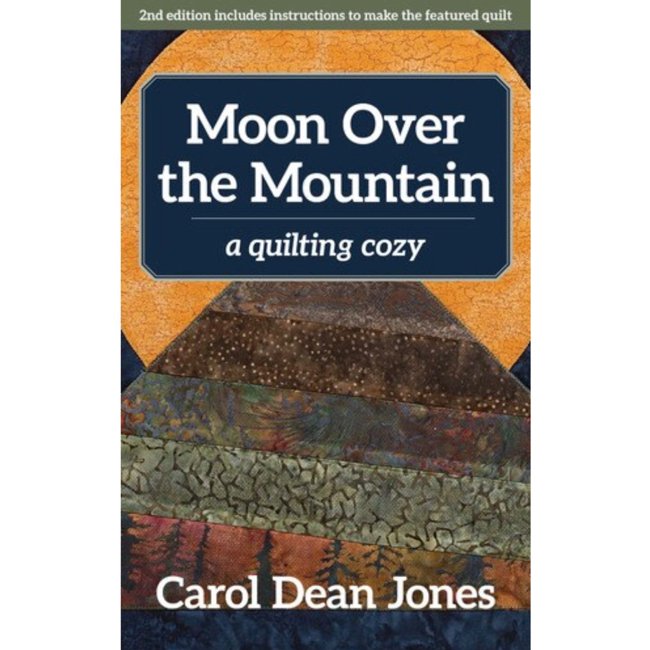 Moon Over the Mountain - Book 6 - Carol Dean Jones