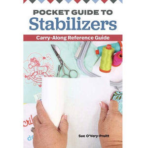 Pocket Guide to Stabilizers by Sue O'Very-Pruitt