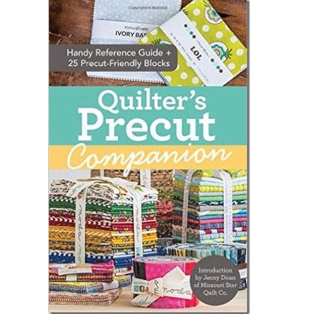 Quilter's Precut Companion with Introduction by Jenny Doan
