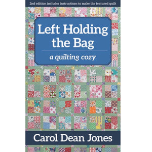 Left Holding the Bag - Book 10 - Carol Dean Jones