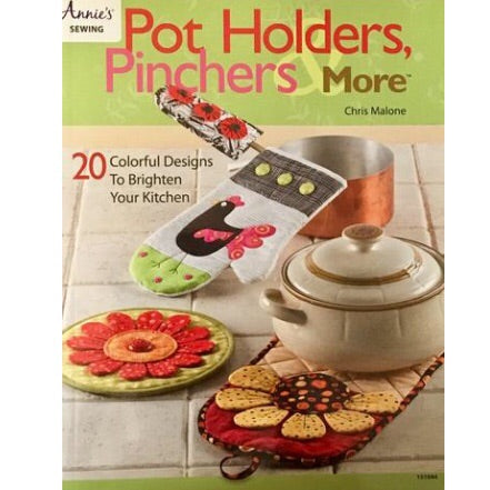 Pot Holders, Pinchers and More by Chris Malone