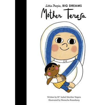 Little People Big Dreams Mother Teresa Board Book