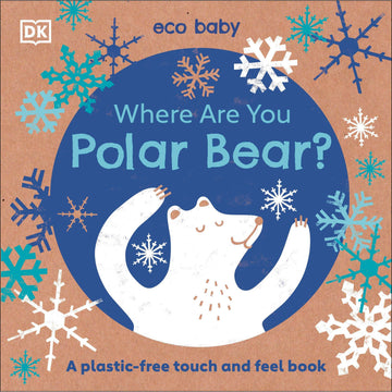 Where Are You Polar Bear? Board Book