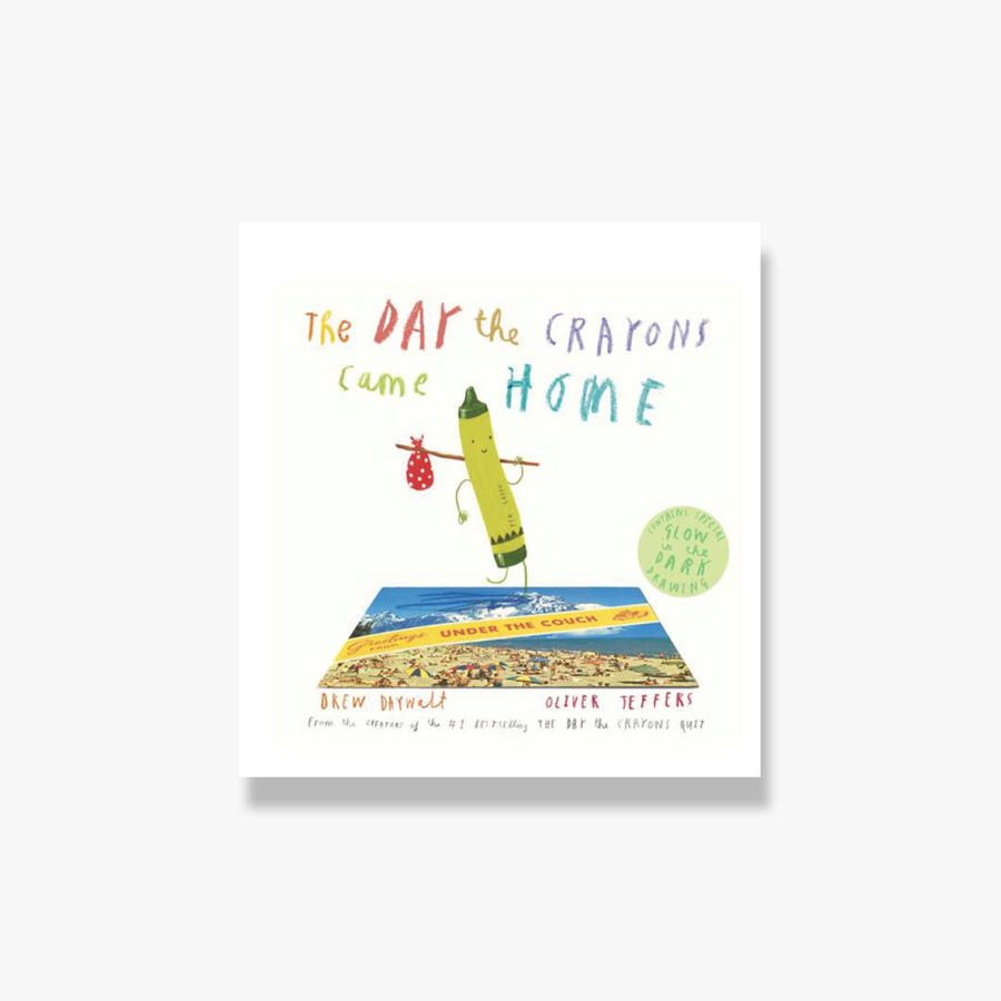 The Day the Crayons Came Home Hardcover
