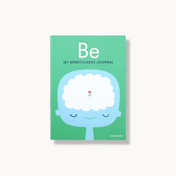 Be: A Mindfulness Journal