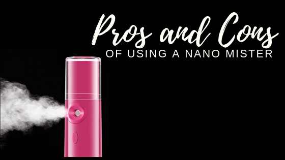 Pros and Cons of Using a Nano Mister