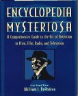 Encyclopedia Mysteriosa: A Comprehensive Guide To The Art Of Detection In Print, Film, Radio, And Television