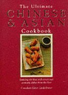 The Ultimate Chinese & Asian Cookbook