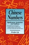 Chinese Numbers: Significance, Symbolism And Traditions