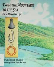 From The Mountains To The Sea: Early Hawaiian Life