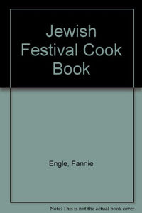 The Jewish Festival Cookbook