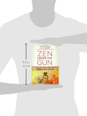 Zen Under The Gun: Four Zen Masters From Turbulent Times