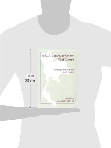 A.U.A. Language Center Thai Course: Reading And Writing--Mostly Reading