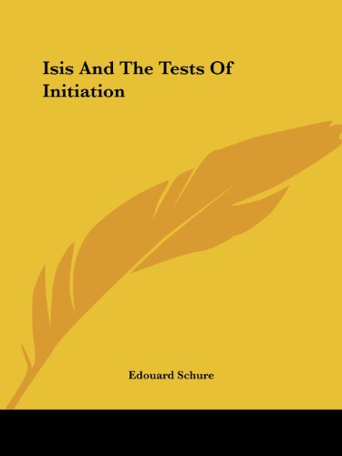 Isis And The Tests Of Initiation