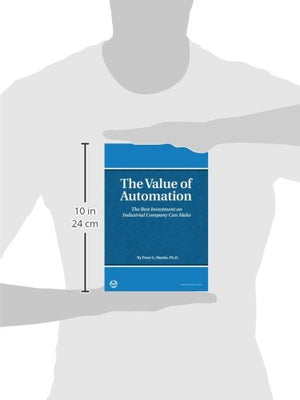 The Value Of Automation: The Best Investment An Industrial Company Can Make