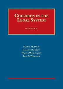 Children In The Legal System (University Casebook Series)