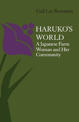 Haruko'S World: A Japanese Farm Woman And Her Community
