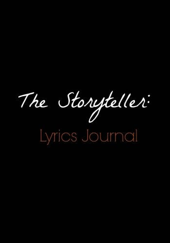 The Storyteller:Lyrics Journal: Songwriter'S Notebook