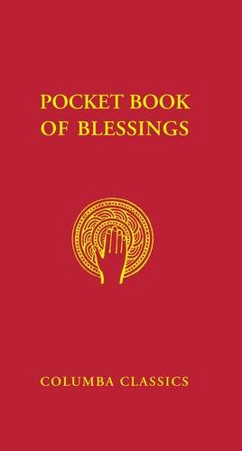 Pocket Book Of Blessings: For Use Of Priests Or Deacon (Columba Classics)