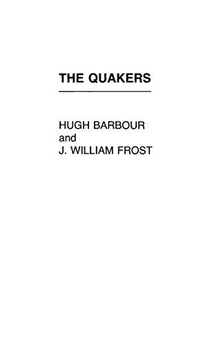 The Quakers (Denominations In America)