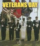 Veterans Day (First Step Nonfiction American Holidays)